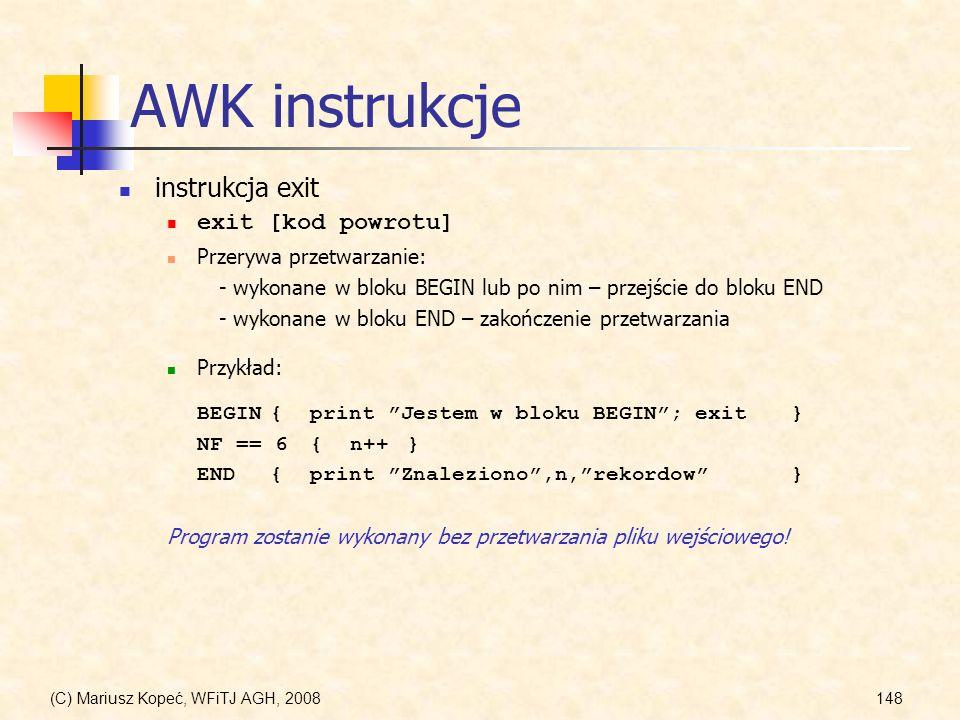 AWK instrukcje instrukcja exit exit [kod powrotu]